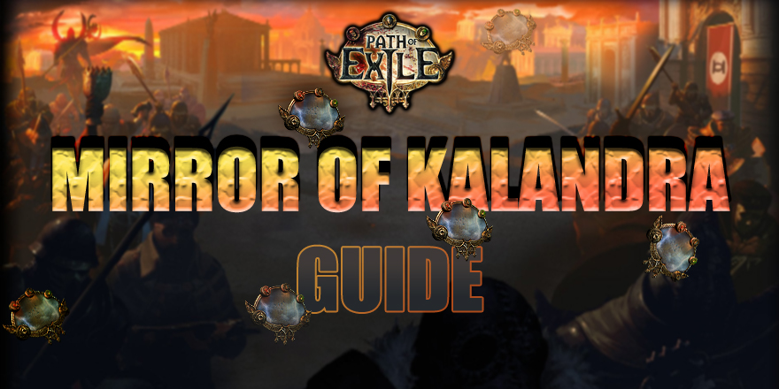 Mirror Of Kalandra In Path Of Exile