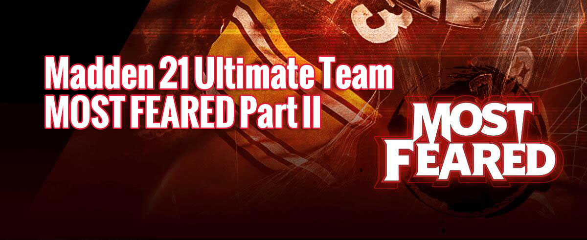 Madden 21 Ultimate Team Big Sale MOST FEARED Part II
