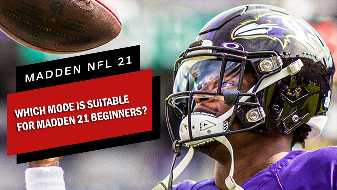 Which mode is suitable for Madden 21 beginners?